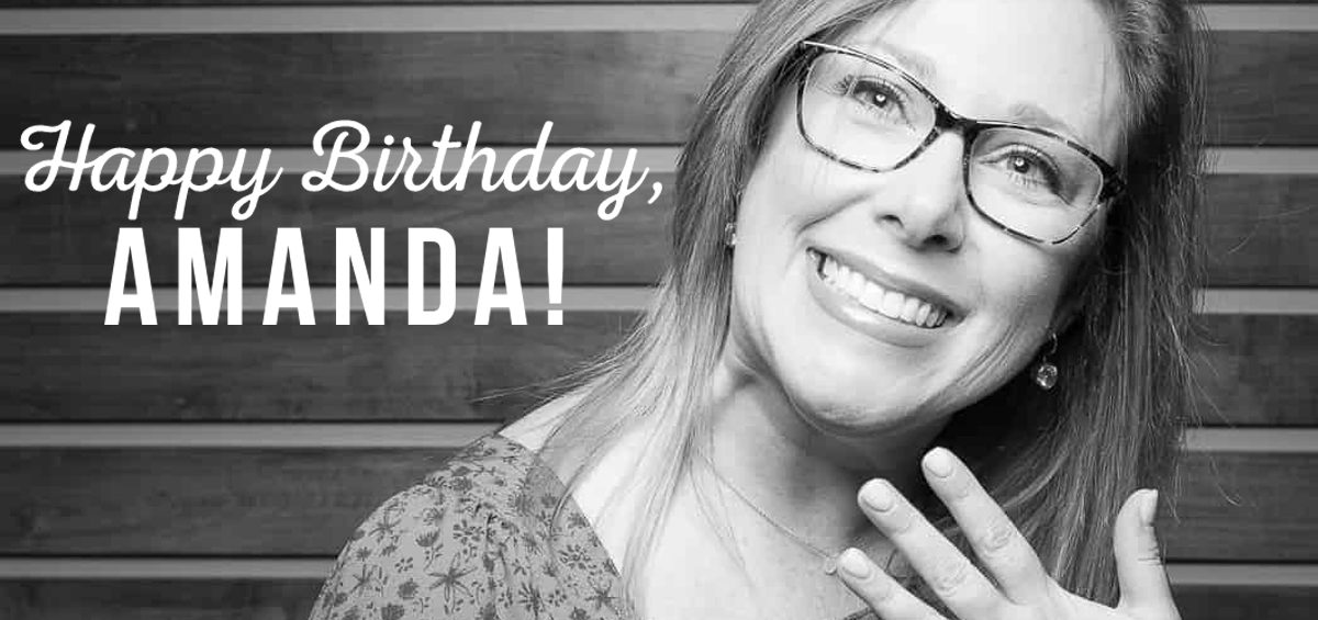 7CC1D8AA-A402-4B2B-8B06-FDB7469A38ED-1200x565 Happy Birthday, Amanda!
