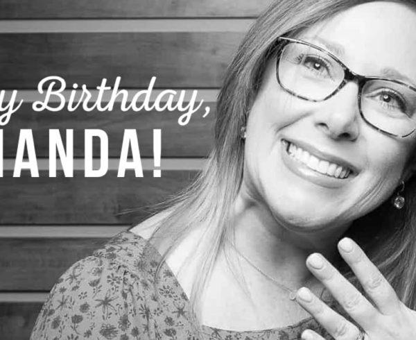 7CC1D8AA-A402-4B2B-8B06-FDB7469A38ED-600x490 Happy Birthday, Amanda!